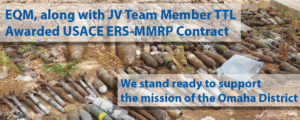 EQM awarded USACE ERS-MMRP contract